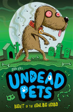 Night of the Howling Hound : Undead Pets Series : Book 3 - Sam Hay