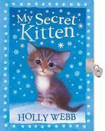 My Secret Kitten - Holly Webb