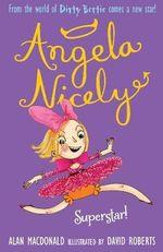 Superstar! : Angela Nicely Series: Book 3 - Alan MacDonald