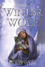 The Winter Wolf - Holly Webb
