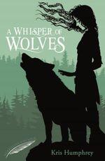 A Whisper of Wolves - Kris Humphrey