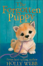 The Forgotten Puppy - Holly Webb