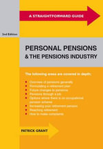 Straightforward Guide to Personal Pensions and the Pensions Industry - Patrick Grant