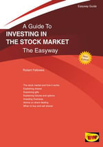 Investing in the Stock Market : The Easyway - Robert Fellowes