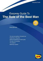 The Role of the Best Man : Easyway Guide - Anna Bennett