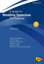 Wedding Speeches : Easyway Guide - Roland Gardner
