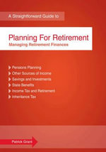 Planning for Retirement : Managing Retirement Finances - Patrick Grant
