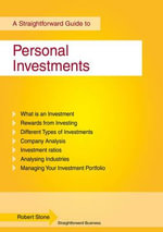 Personal Investments : A Straightforward Guide - Robert Stone