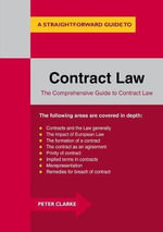Contract Law : A Straightforward Guide - Peter Clarke