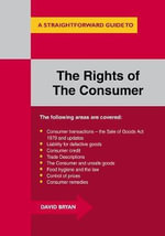 A Straightforward Guide to the Rights of the Consumer 2015 - David Bryan