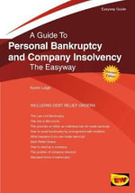 Easyway Guide to Personal Brankruptcy and Company Insolvency : New Edition 2015 - Karen Leigh