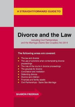 A Straightforward Guide to Divorce and the Law 2015 - Sharon Freeman