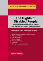 The Rights of Disabled People : A Straightforward Guide to... - Doreen Jarrett