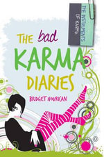 The Bad Karma Diaries - Bridget Hourican