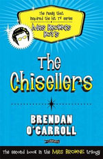 The Chisellers - Brendan O'Carroll