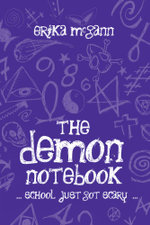 The Demon Notebook : school just got scary - Erika McGann