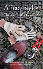 The Gift of a Garden - Alice Taylor