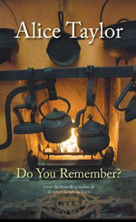Do You Remember? - Alice Taylor