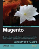 Magento : Beginner's Guide - William Rice