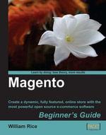 Magento : Beginner's Guide - William Rice