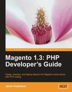 Magento 1.3 : PHP Developer's Guide - Jamie Huskisson