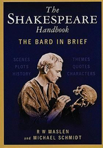 The Shakespeare Handbook : The Bard in Brief - Robert Maslen