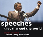 Speeches That Changed the World - Simon Sebag Montefiore