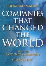 Companies That Changed the World - Jonathan Mantle