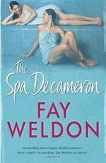 The Spa Decameron - Fay Weldon