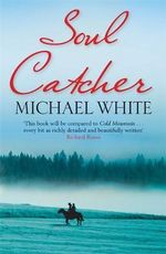 Soul Catcher - Michael White