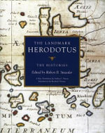 The Landmark Herodotus : The Histories - Herodotus