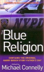 The Blue Religion : A Mystery Writers of America Anthology
