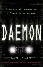 Daemon : We Are All Connected.  There Is No Escape. - Daniel Suarez