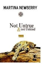 Not Untrue and Not Unkind - Martina Newberry
