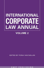 International Corporate Law - Volume 2 2002 : The Changing Politics of Citizenship and Law Reform
