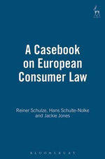 A Casebook on European Consumer Law - Reiner Schulze