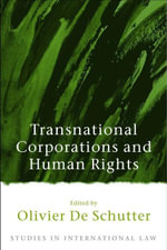 Transnational Corporations and Human Rights : Studies in International Law Ser.