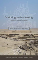 Criminology and Archaeology : Studies in Looted Antiquities