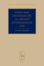 Cases and Materials on EU Private International Law - Stefania Bariatti