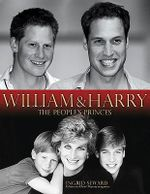 William & Harry : The People's Princes - Ingrid Seward