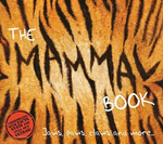 The Mammal Book : Jaws, Paws, Claws and More ... - Barbara Taylor