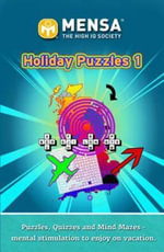 Mensa Holiday Puzzles 1 : Holiday Puzzles 1 - Mensa