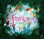 Fairies : A Magical Guide to the Enchanted Realm - Alison Maloney