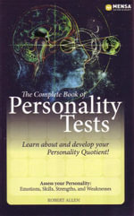 Complete Book of Personality Tests : Learn About and Develop Your Personality Quotient! - Robert Allen