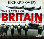 The Battle of Britain Experience : Treasures and Experiences Series - Richard Overy