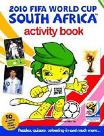 2010 Fifa World Cup South Africa Activity Book : Sticker Colouring Book - Bronagh Woods