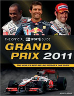 Grand Prix 2011  :  The World's Best-Selling Formula One Guide - Bruce Jones
