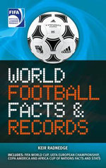 FIFA World Football Facts & Records - Keir Radnedge