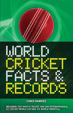 World Cricket Facts & Records - Chris Hawkes