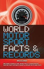 World Motor Sports Facts & Records - Bruce Jones